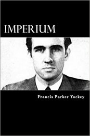 Imperium : The Philosophy of History and Politics by Francis Parker Yockey - Paperback