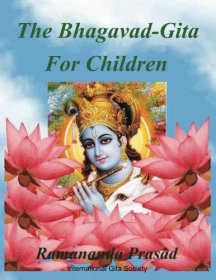 The Bhagavad-Gita for Children Dual Language English & Hindi Illustrated