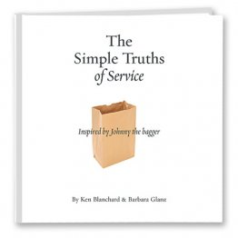 The Simple Truths of Service by Ken Blanchard and Barbara Glanz - Hardcover Motivational