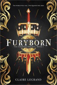 Furyborn (The Empirium Trilogy, Book 1) by Claire Legrand - Hardcover
