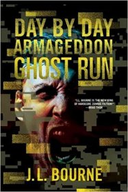 Day by Day Armageddon : Ghost Run by J. L. Bourne - Paperback Zombie Fiction