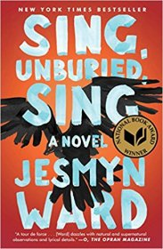 Sing, Unburied, Sing : A Novel by Jesmyn Ward - Hardcover Fiction