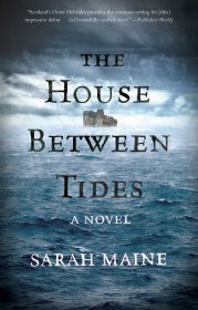 The House Between Tides : A Novel by Sarah Maine - Paperback Fiction