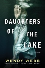 Daughters of the Lake by Wendy Webb - Hardcover Gothic Fiction