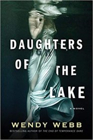 Daughters of the Lake by Wendy Webb - Paperback Supernatural (Gothic) Thriller