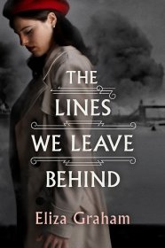The Lines We Leave Behind by Eliza Graham - Hardcover Literary Fiction