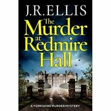 The Murder at Redmire Hall - A Yorkshire Murder Mystery by J.R. Ellis - Paperback
