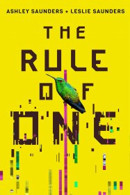 The Rule of One by Ashley & Leslie Saunders - Hardcover Speculative Fiction