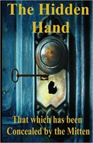 The Hidden Hand : That Which Has Been Concealed by the Mitten - Paperback Nonfiction Regional Michigan