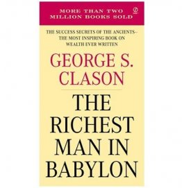 The Richest Man in Babylon by George S. Clason - Paperback Nonfiction Classics