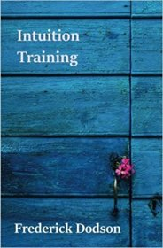 Intuition Training by Frederick Dodson - Paperback Nonfiction