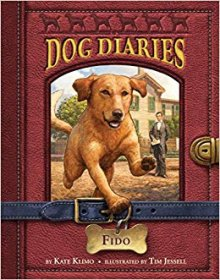 Dog Diaries #13 : Fido by Kate Klimo - Paperback