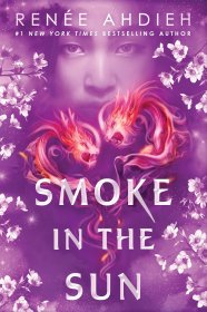 Smoke in the Sun by Renée Ahdieh - Hardcover Deckle Edge