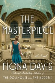 The Masterpiece : A Novel by Fiona Davis - Hardcover