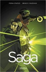 Saga Volume 7 by Brian K. Vaughan & Fiona Staples - Paperback Graphic Novel