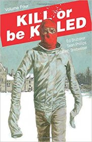 Kill or Be Killed Volume 4 by Ed Brubaker, Sean Phillips, & Elizabeth Breitweiser - Paperback
