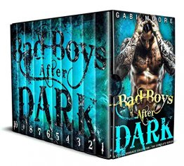 Bad Boys After Dark : A Steamy Romance Collection by Gabi Moore - Paperback Omnibus Edition