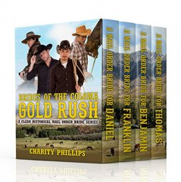 Brides of The Coloma Gold Rush : A Historical Mail Order Bride Series by Charity Phillips - Paperback Omnibus Edition