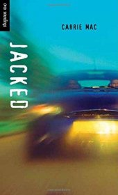 Jacked by Carrie Mac - Paperback Young Adult Fiction