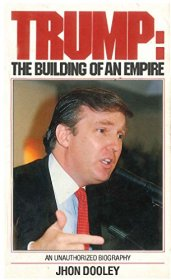 Trump : An Unauthorized Biography by Jhon Dooley - Paperback USED