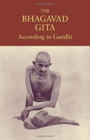 The Bhagavad Gita According to Gandhi - Paperback Hindu Scriptures