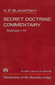 Secret Doctrine Commentary Stanzas I-IV by Helena Petrovna Blavatsky - Paperback Theosophy