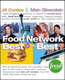Food Network : Best of the Best by Jill Cordes and Marc Silverstein - Paperback Cookbook USED