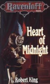 Heart of Midnight by J. Robert King - Paperback USED Ravenloft