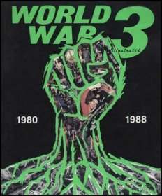 World War 3 Illustrated 1980-1988 Softcover Counterculture