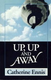Up, Up, and Away by Catherine Ennis - Paperback USED