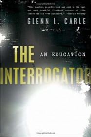 The Interrogator: An Education by Glenn L. Carle - Hardcover Nonfiction