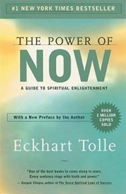 The Power of Now : A Guide to Spiritual Enlightenment by Eckhart Tolle - Paperback