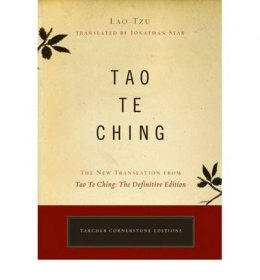 Tao Te Ching : Tarcher Cornerstone Edition by Jonathan Star, translator - Paperback