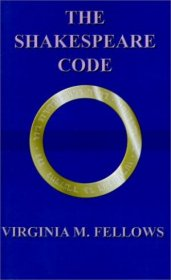The Shakespeare Code by Virgina M. Fellows - Paperback AUTOGRAPHED By the Author