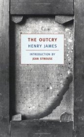The Outcry by Henry James - Paperback Classics