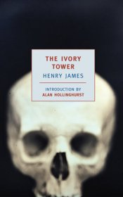 The Ivory Tower by Henry James - Paperback Classics