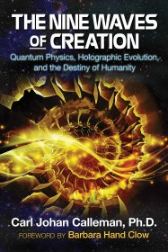 The Nine Waves of Creation by Carl Johan Calleman, Ph.D. - Paperback