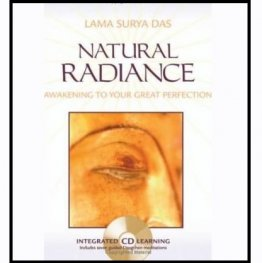 Natural Radiance : Meditation in the Tibetan Buddhist Tradition - Hardcover with Audio CD (USED)