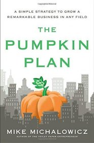 The Pumpkin Plan by Mike Michalowicz - Hardcover Business & Entrepreneurs