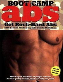 Boot Camp Abs : Get Rock-Hard Abs with Marine Captain Charla McMillian - Paperback