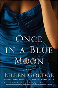 Once in a Blue Moon by Eileen Goudge - A Novel in Trade Paperback Literary Fiction