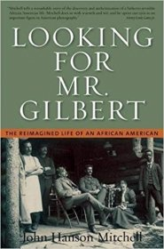 Looking for Mr. Gilbert by John Hanson Mitchell - Paperback History