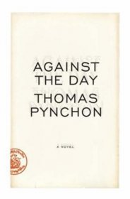 Against the Day by Thomas Pynchon - Hardcover FIRST 1st EDITION