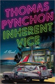 Inherent Vice : A Novel by Thomas Pynchon - Hardcover