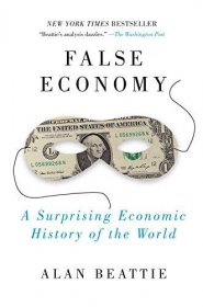 False Economy by Alan Beattie - Paperback Nonfiction