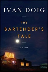 The Bartender's Tale : A Novel by Ivan Doig - Paperback