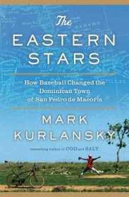 The Eastern Stars by Mark Kurlansky - Hardcover SIGNED First Edition