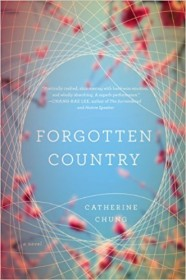 Forgotten Coutnry by Catherine Chung - Hardcover Novel
