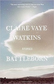 Battleborn : Stories by Claire Vaye Watkins - Paperback