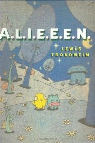A.L.I.E.E.E.N. by Lewis Trondheim, author & illustrator - Paperback